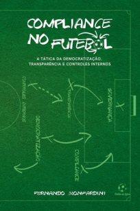 capa do livro compliance no futebol a tatica da democratizacao transparencia e controles internos