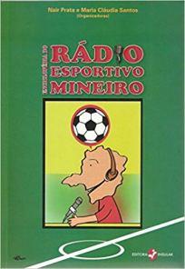capa do livro enciclopedia do radio esportivo mineiro