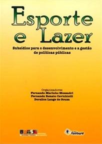capa do livro esporte e lazer subsidios para o desenvolvimento e a gestao de politicas publicas