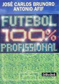 capa do livro futebol 100 profissional