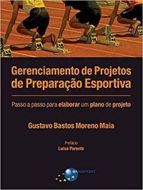 capa do livro gerenciamento de projetos de preparacao esportiva passo a passo para elaborar um plano de projeto