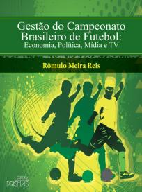 capa do livro gestao do campeonato brasileiro de futebol economia politica midia e tv.png