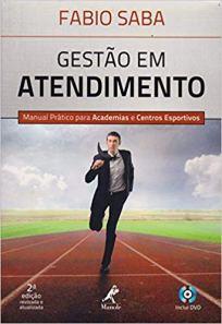 capa do livro gestao em atendimento manual pratico para academias e centros esportivos