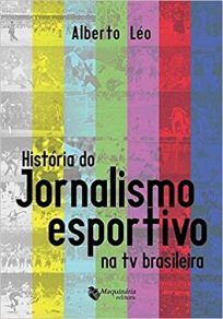 capa do livro historia do jornalismo esportivo na tv brasileira