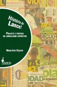 capa do livro historia do lance projeto e pratica do jornalismo esportivo