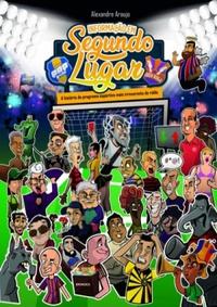 capa do livro informacao em segundo lugar a historia do programa esportivo mais irreverente do radio.jpg