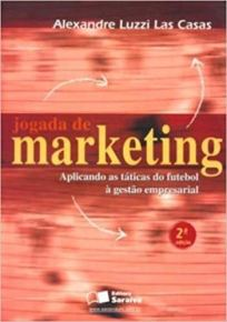 capa do livro jogada de marketing aplicando as taticas do futebol a gestao empresarial