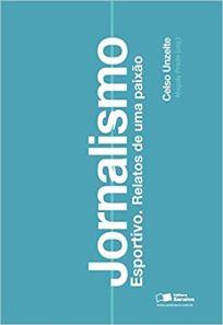 capa do livro jornalismo esportivo relatos de uma paixao