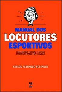 capa do livro manual dos locutores esportivos como narrar futebol e outros esportes no radio e na televisao