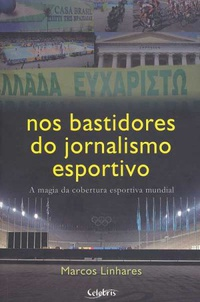 capa do livro nos bastidores do jornalismo esportivo a magia da cobertura esportiva mundial