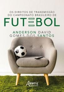 capa do livro os direitos de transmissao do campeonato brasileiro de futebol
