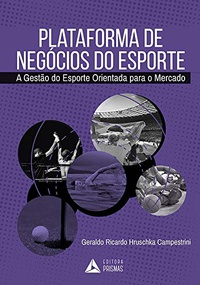 capa do livro plataforma de negocios do esporte a gestao do esporte orientada para o mercado