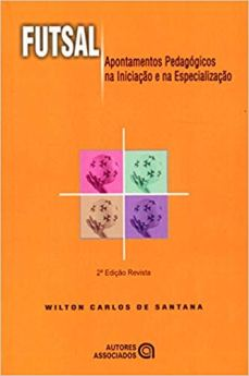 capa do livro futsal apontamentos pedagogicos na iniciacao e na especializacao