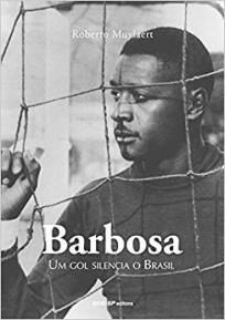 capa do livro barbosa um gol silencia o brasil