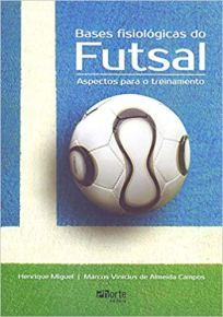 capa do livro bases fisiologicas do futsal aspectos para o treinamento