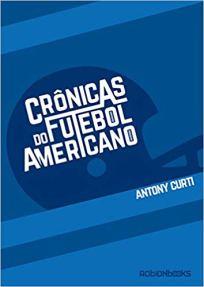 capa do livro cronicas do futebol americano