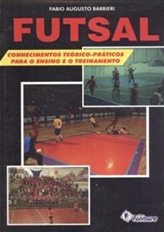 capa do livro futsal conhecimentos teorico praticos para o ensino e o treinamento