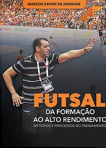 capa do livro futsal da formacao ao alto rendimento metodos e processos do treinamento
