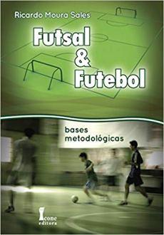 capa do livro futsal e futebol bases metodologicas