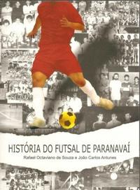 capa do livro historia do futsal de paranavai