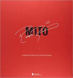 capa do livro m1to o maior goleiro artilheiro do mundo