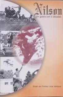 capa do livro nilson um goleiro em 5 decadas