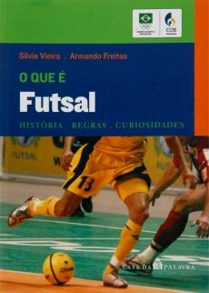 capa do livro o que e futsal historia regras curiosidades