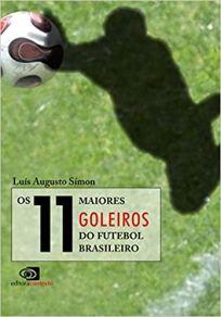 capa do livro os 11 maiores goleiros do futebol brasileiro