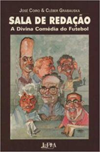 capa do livro sala de redacao a divina comedia do futebol