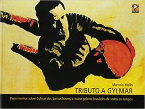 capa do livro tributo a gylmar depoimentos sobre gylmar dos santos neves o maior goleiro brasileiro de todos os tempos