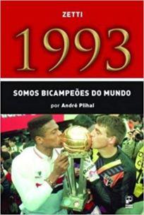 capa do livro zetti 1993 somos bicampeoes do mundo