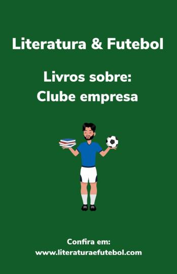 Livros sobre clube empresa