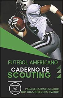 capa do livro futebol americano caderno de scouting para registrar os dados dos jogadores observados