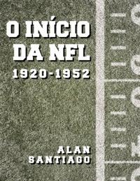 capa do livro inicio da nfl 1920 1952