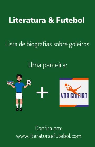 Lista de livros sobre goleiros literatura e futebol voa goleiro