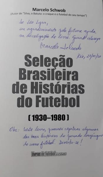 autografo marcelo schwob livro selecao brasileira de historias de futebol 1930 1980