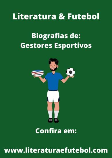 Biografias de gestores esportivos