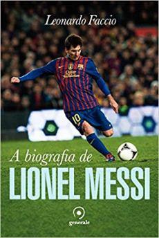 capa do livro a biografia de lionel messi