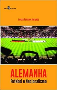 capa do livro alemanha futebol e nacionalismo 1