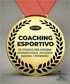 capa do livro coaching esportivo 100 perguntas para aprimorar autoconhecimento inteligencia emocional e performance