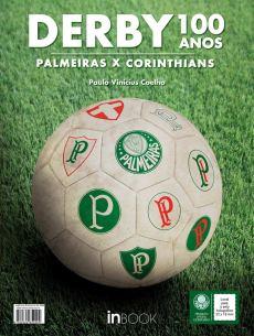capa do livro derby 100 anos palmeiras x corinthians