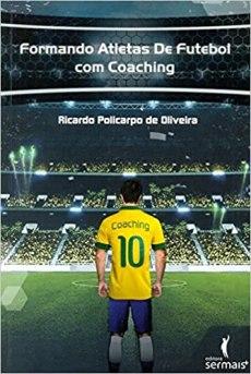capa do livro formando atletas de futebol com coaching
