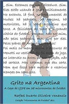 capa do livro grito na argentina a copa de 1978 em 38 microcontos de futebol