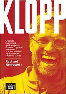 capa do livro klopp o tecnico heavy metal que transformou borussia dortmund e liverpool fc e esta mudando o panorama do futebol na europa