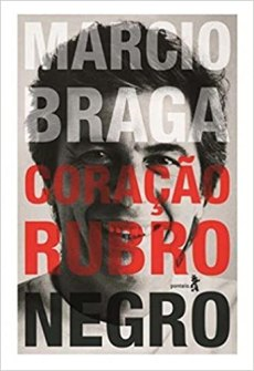 capa do livro marcio braga coracao rubro negro
