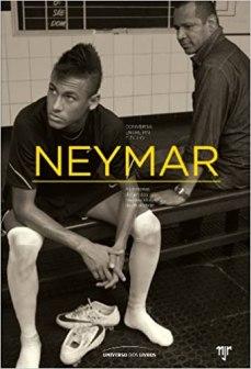 capa do livro neymar conversa entre pai e filho as historias de um dos maiores idolos da atualidade