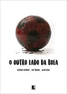 capa do livro o outro lado da bola