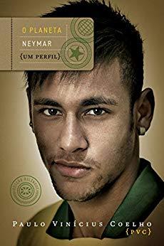capa do livro o planeta neymar um perfil