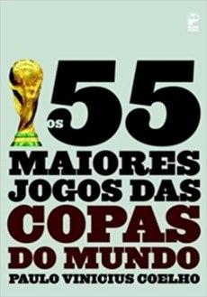 capa do livro os 55 maiores jogos das copas do mundo