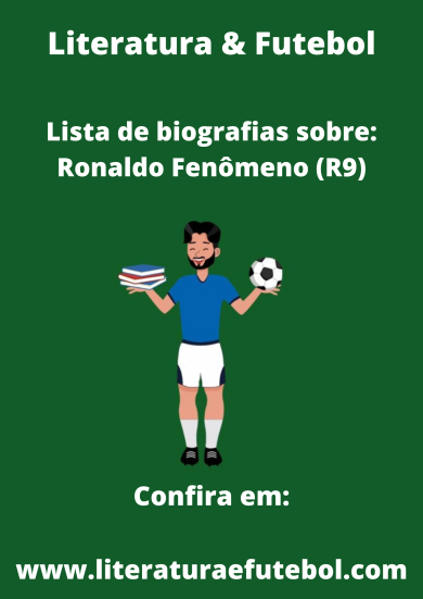 lista de biografias sobre ronaldo fenomeno